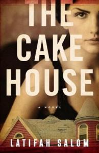 The Cake House (Vintage Original) - Latifah Salom