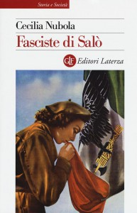 Fasciste di Salò - Cecilia Nubola