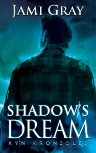 Shadow's Dream (The Kyn Kronicles #5) - Jami Gray