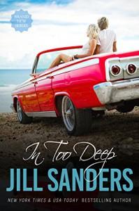 In Too Deep (Grayton Series Book 4) - Jill Sanders
