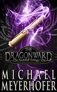 The Dragonward - Michael Meyerhofer