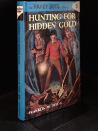 Hunting for Hidden Gold - Franklin W. Dixon