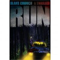 Run - Blake Crouch