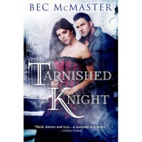 Tarnished Knight - Bec McMaster