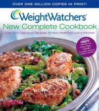 Weight Watchers New Complete Cookbook - Weight Watchers