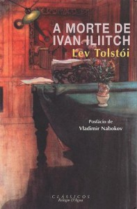 A Morte de Ivan Iliitch - Leo Tolstoy, Nina Guerra, Filipe Guerra