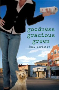 Goodness Gracious Green - Judy Christie
