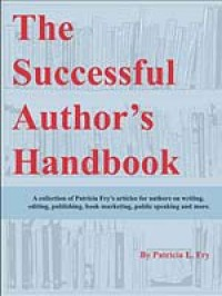 The Successful Author's Handbook - Patricia L. Fry