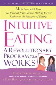 Intuitive Eating - Evelyn Tribole, Elyse Resch