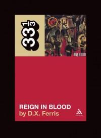 Reign in Blood - D.X. Ferris