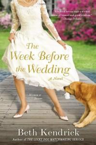 The Week Before the Wedding - Beth Kendrick