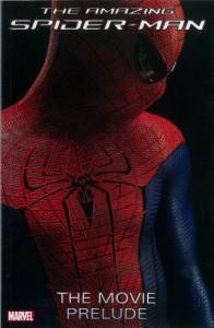Amazing Spider-Man: The Movie Prelude - Marvel Comics