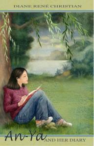 An-Ya and Her Diary - Diane René Christian