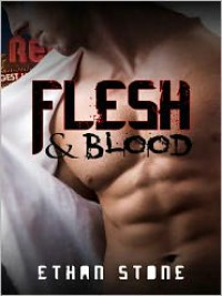 Flesh & Blood - Ethan Stone