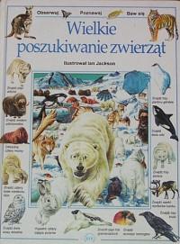 Wielkie poszukiwanie zwierząt - Caroline Young