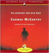 No Country for Old Men - Tom Stechschulte, Cormac McCarthy