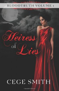 Heiress of Lies - Cege Smith