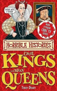 Cruel Kings and Mean Queens (Horrible Histories Special) - Terry Deary, Kate Sheppard