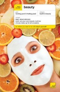 Teach Yourself Beauty (Teach Yourself: Health & New Age) - Yvette Redmond