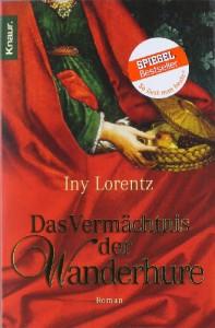 Das Vermächtnis der Wanderhure - Iny Lorentz