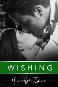 Wishing - Jennifer Zane