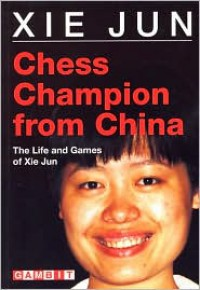 Chess Champion from China - Xie Jun
