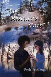 The Rescuer's Path - Paula Friedman
