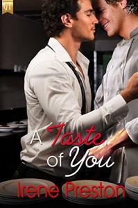 A Taste of You (Give Me a Taste Book 4) - Irene Preston