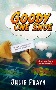 Goody One Shoe - Julie Frayn
