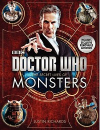 Doctor Who: The Secret Lives of Monsters - Justin Richards