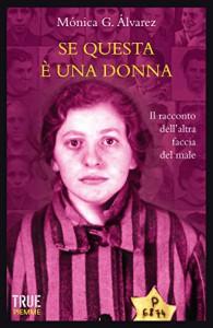 Se questa è una donna: Il racconto dell'altra faccia del male - Mónica Tapia Álvarez
