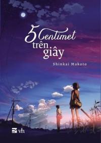5 Centimet Trên Giây - Makoto Shinkai