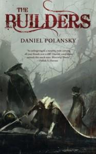 The Builders - Daniel Polansky