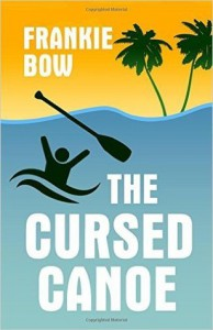 The Cursed Canoe - Frankie Bow