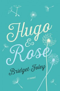 Hugo & Rose - Bridget  Foley