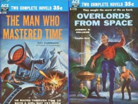 The Man Who Mastered Time / Overlords From Space - Joseph Kelleam, Ray Cummings