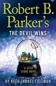Robert B. Parker's the Devil Wins (A Jesse Stone Novel) - Reed Farrel Coleman