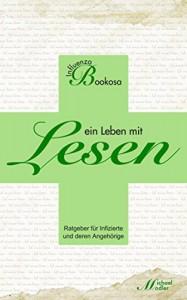 Influenza Bookosa - ein Leben mit LESEN - Michael Modler