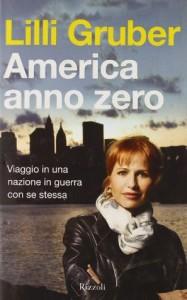 America anno zero - Lilli Gruber