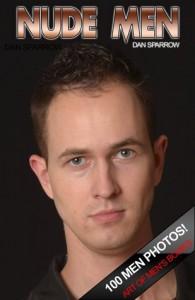 Nude Men Gay Photo Adult Ebook: GAY! Nude Men Adult Photos (Gay Men Book 3) - Dan Sparrow