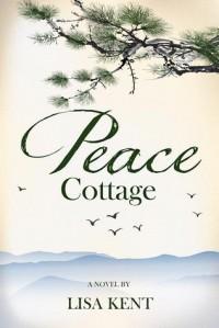 Peace Cottage - Lisa Kent