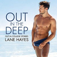 Out in the Deep - Lane Hayes