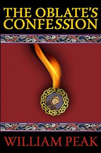 The Oblate's Confession - William Peak