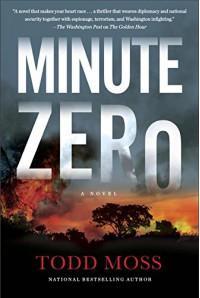 Minute Zero (A Judd Ryker Novel) - Todd Moss