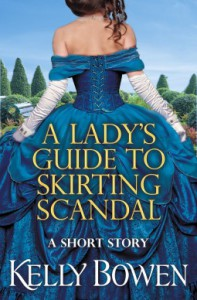A Lady's Guide to Skirting Scandal: A short story (The Lords of Worth) - Kelly Bowen