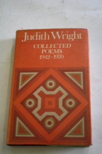 Collected Poems, 1942 1970 - Judith A. Wright