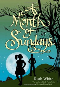 A Month of Sundays - Ruth White