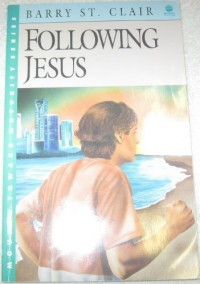 Following Jesus - Clair Barry St