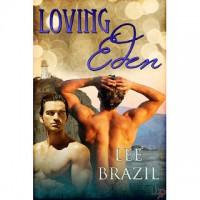 Loving Eden - Lee Brazil