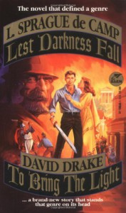 Lest Darkness Fall/To Bring the Light - L. Sprague de Camp, David Drake
